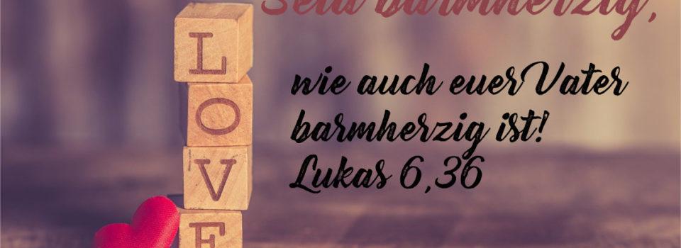 Lukas 6,36